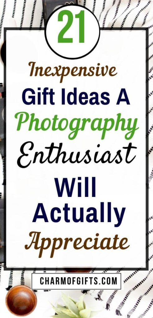 Gift ideas for someone who loves photography don't have to be an expensive camera, tripod or lens. I have created a list of fun and unique gifts that don't burn a hole in your pocket and still make a great gift for a photographer or photography enthusiast