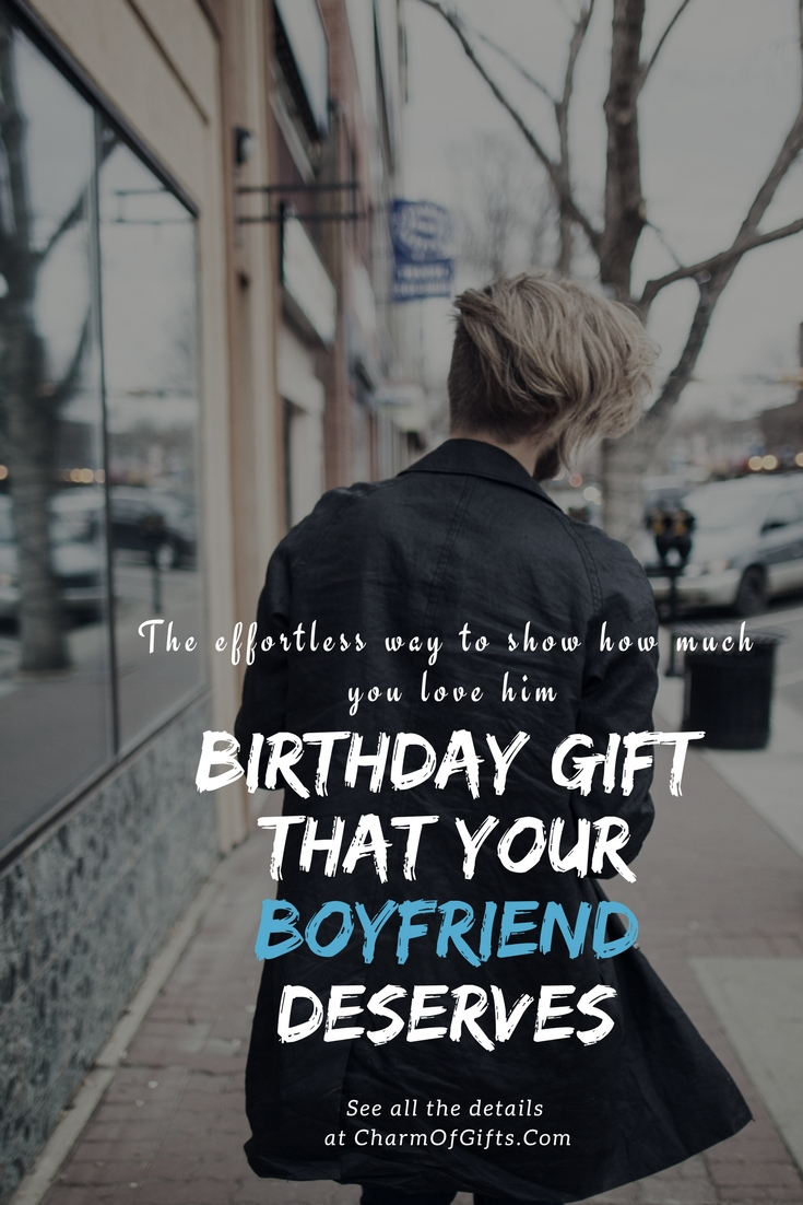 Your Boyfriend Never Misses A Chance To Show How Much He Loves You So Gift Him