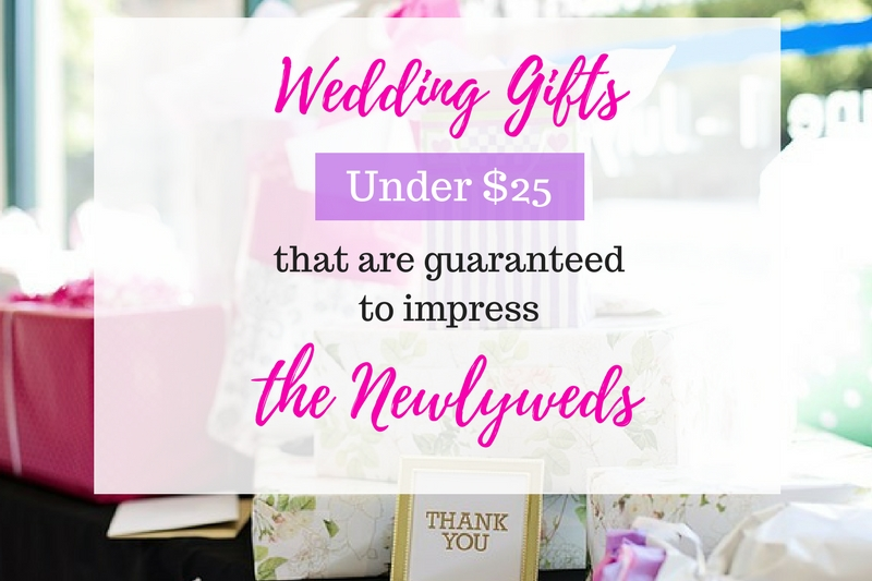 Here are some unique wedding gift ideas under $25 that are guaranteed to impress the newlyweds