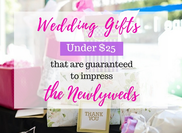 Here are some unique wedding gifts under $25 that are guaranteed to impress the newlyweds
