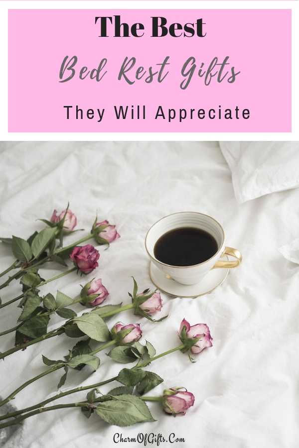 Must Have Bed Rest Gifts That You Should See Before You Buy Them Flowers