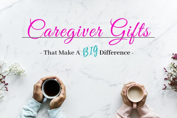 29 Thoughtful Caregiver Gifts That Make