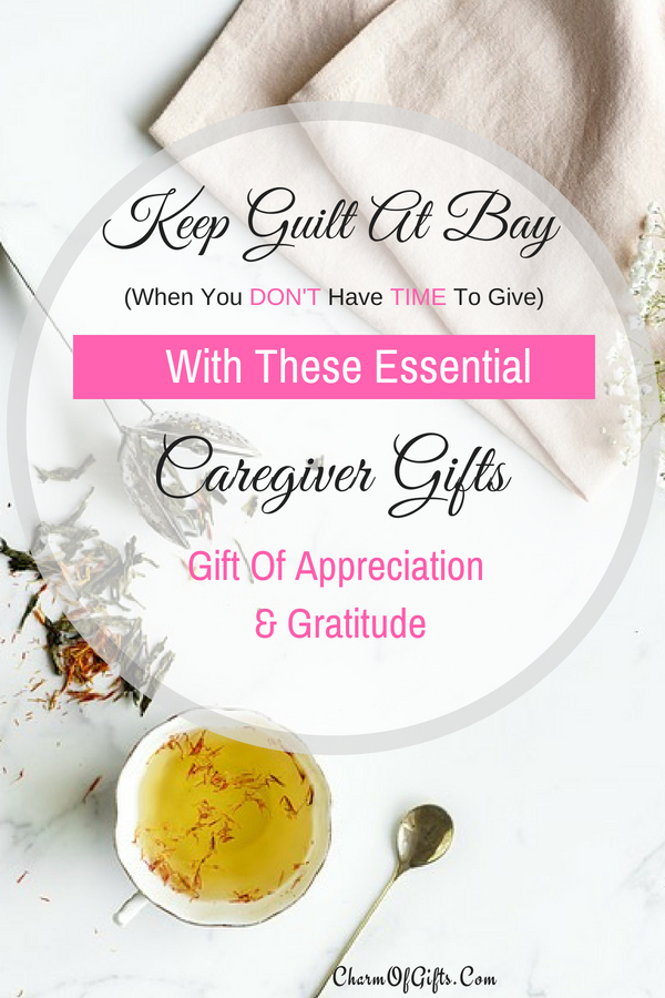 Caregiver gifts that show your love, appreciation & support. This guide is full of thoughtful gift ideas for family caregiver, male caregiver or paid caregivers like nursing home staff etc.