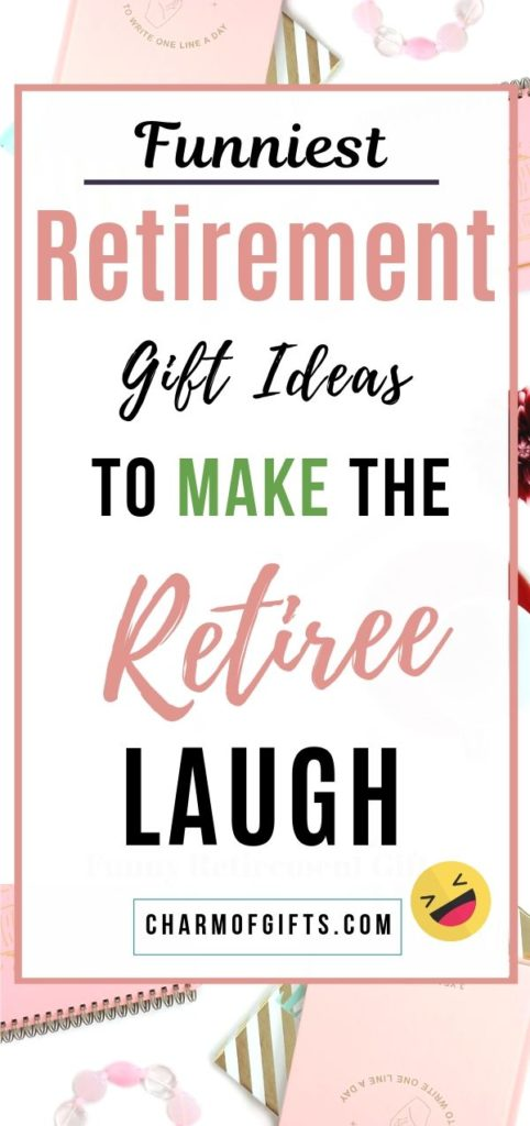 Funny retirement gifts that will make the retiree and all the friends and family laugh. Great for a man or women's retirement party