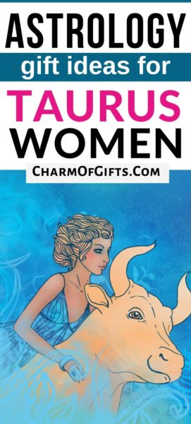 Astrology gifts for Taurus women. These 17 ideas make the perfect gift for any occasion like birthday, housewarming, etc for females of all ages.