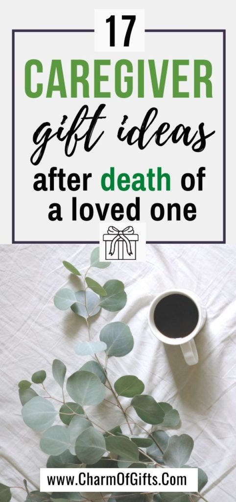 best caregiver gifts to give after death of a loved one