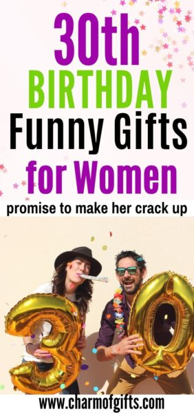 19 Funny Gift Ideas for Her 30th Birthday