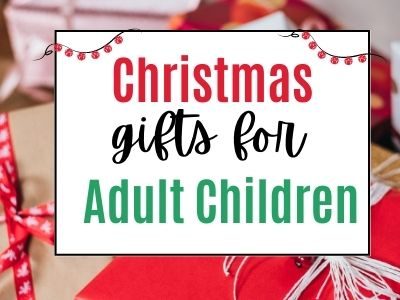 Christmas gifts for adult son or daughter