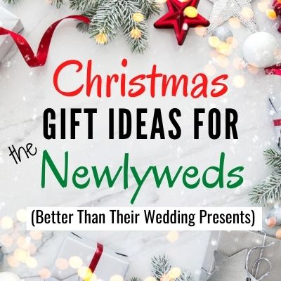 Christmas gifts for newlywed couple